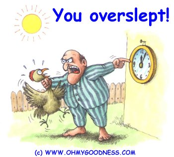 You Overslept! [Cartoon]